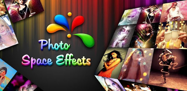 Aplikasi Edit Foto Terbaik Photo Space Effects FX