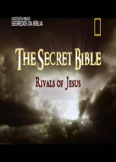 Baixar DVD A Historia Secreta do Cristianismo – Os Rivais de Jesus