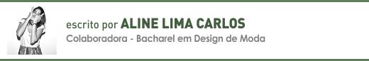 Clique aqui para ler mais sobre artigos de Aline Lima Carlos