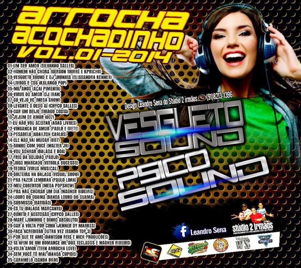 CD Psico Sound e Vesgueto Sound Arrocha e Acochadinho Vol 01 (Studio 2 irmãos e Fabricio incomparavel)