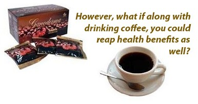 the health benefits of ganoderma coffee