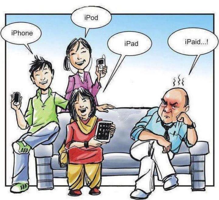 Il figlio IPhone,  la figlia IPod, la mamma: iPad e il papà IPaid (io pago)