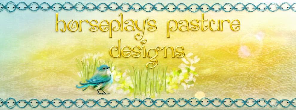 HorsePlay's Pasture Designs