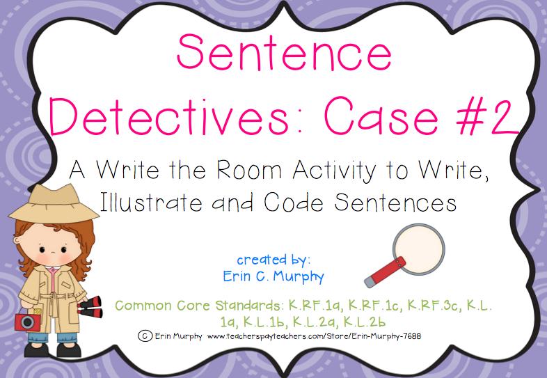 http://www.teacherspayteachers.com/Product/Sentence-Detectives-Case-2-A-Write-the-Room-Activity-1255631