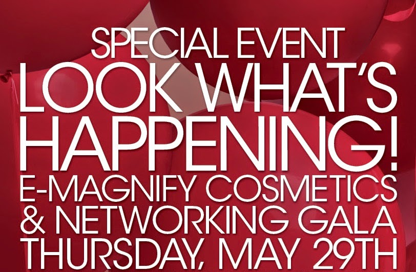 E-Magnify Networking & Cosmetics Gala (May 29, 2014)