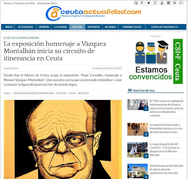 http://www.ceutaactualidad.com/articulo/cultura/obras-diferentes-artistas-contemporaneos-mantienen-vivo-vazquez-montalban/20160114202415019270.html