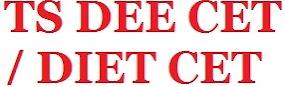 TS DIET CET /DEE CET 2015