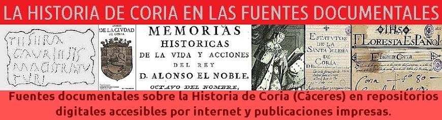 La Historia de Coria en las fuentes documentales