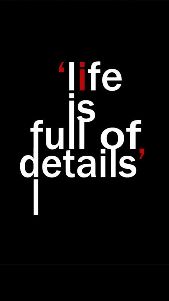 Life Is Full Of Details   Galaxy Note HD Wallpaper