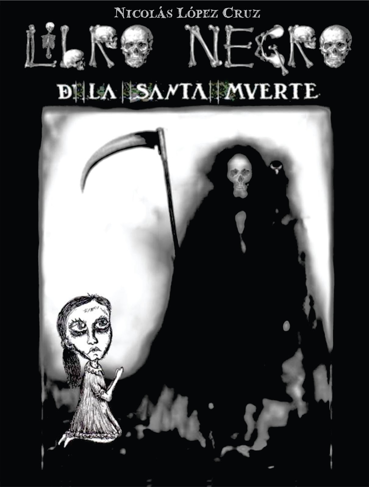 LIBRO NEGRO DE LA SANTA MUERTE. Poesía. Con ilustraciones del autor.