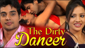 The Dirty Dancer (2014) Hindi Adult movie