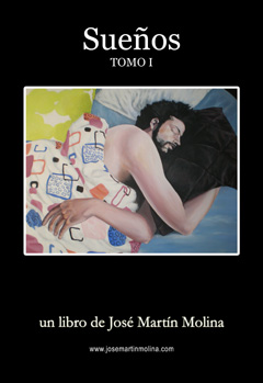 Los sueños del autor José Martín Molina reunidos en un libro (tomo I)