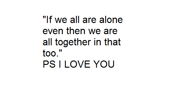 Ps I Love You Quotes Movie