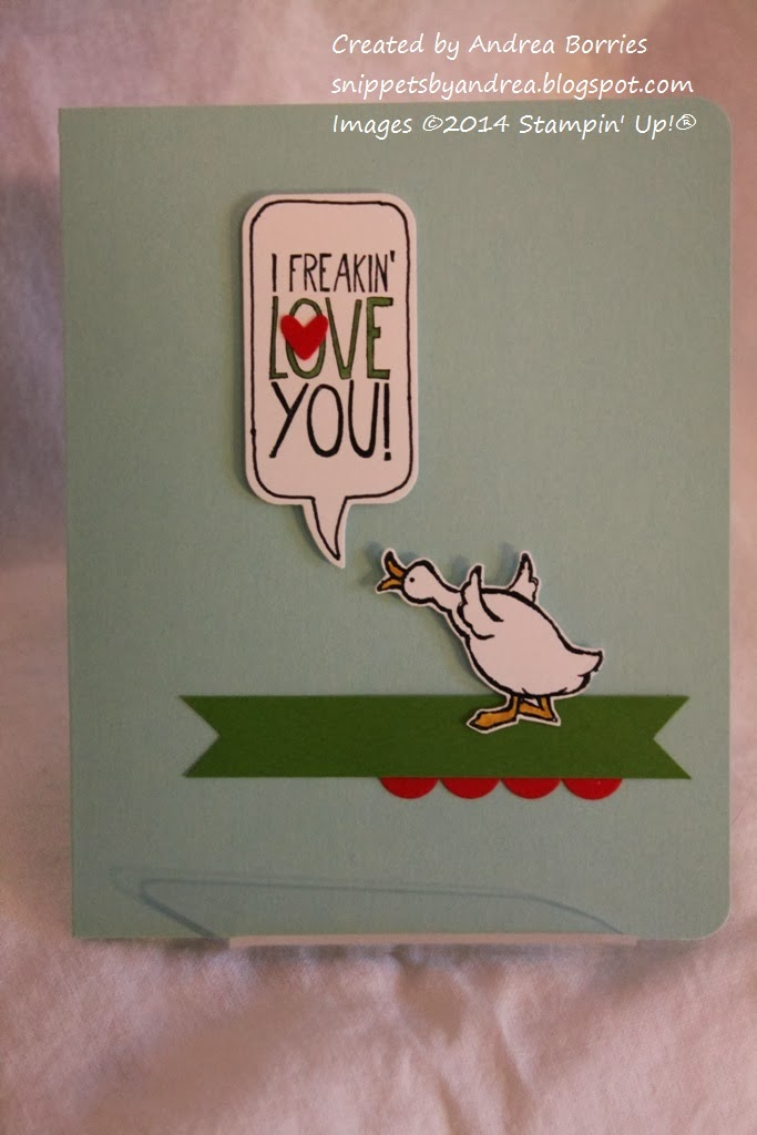 "Card with a stamped and cut-out quaking duck. Speech bubble stamped with ""I freakin' love you!"""
