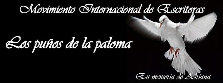 """Movimiento Internacional de Escritoras                                     """"Los puños de la paloma"""""""