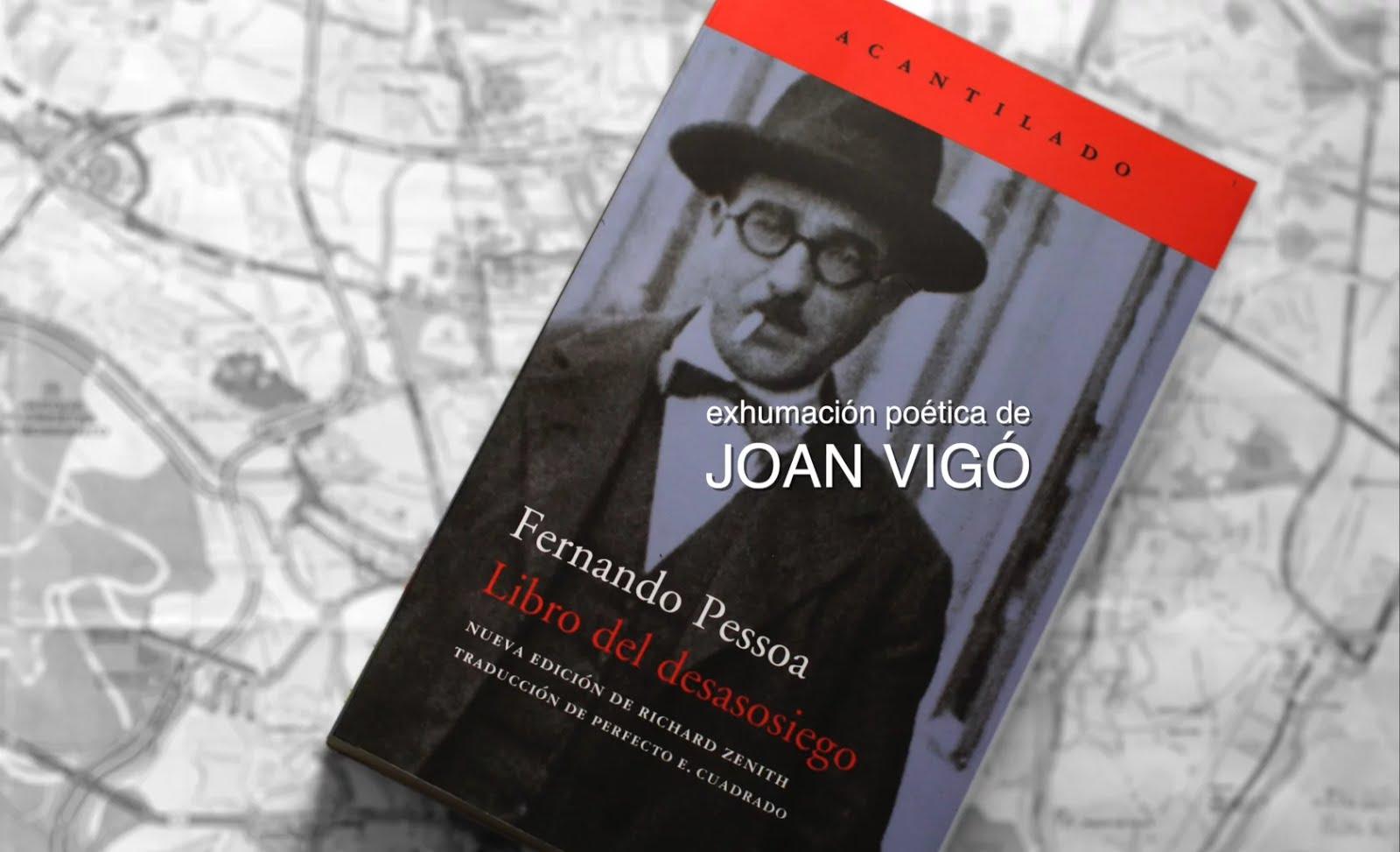 VÍDEO de la exhumación poética de El libro del Desasosiego por Julián Álvarez