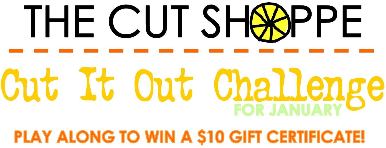 http://thecutshoppe.blogspot.com/2015/01/december-cut-it-out-winner-january-cut.html