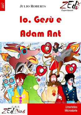 Io, Gesù e Adam Ant