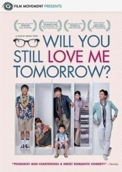 xem phim Ngày Mai Hãy Nhớ Yêu Em - Will You Still Love Me Tomorrow? full hd vietsub online poster