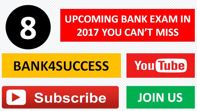 Top 8 Upcoming Bank Exam 2017-18