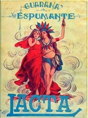Propaganda do Guaraná Espumante da Lacta, apresentado nos anos 20.