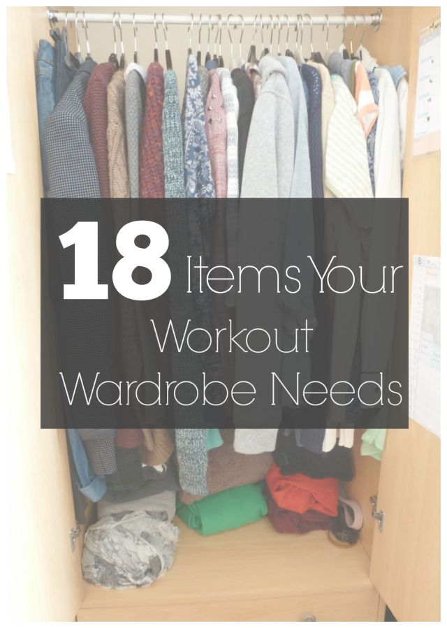 18 Items Your Workout Wardrobe Needs