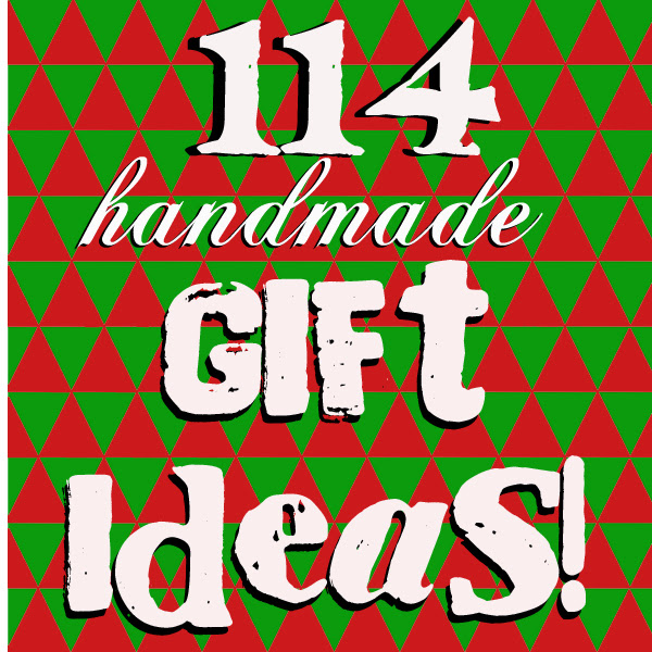 http://www.doodlecraftblog.com/2013/11/114-homemade-christmas-gift-ideas.html