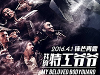Download Film My Beloved Bodyguard (2016) WEB-DL Subtitle Indonesia