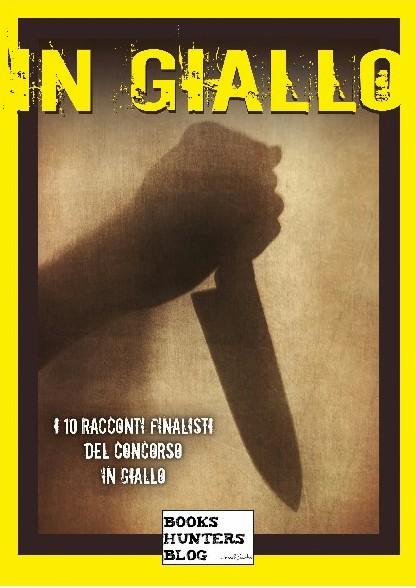 """""""IN GIALLO"""", l'antologia nata dalla collaborazione con dbooks.it  -  Scaricala gratis!"""