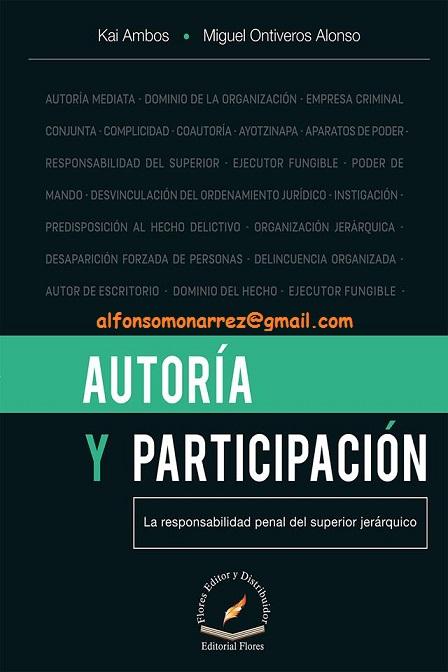AUTORÍA Y PARTICIPACIÓN LA RESPONSABILIDAD PENAL DEL SUPERIOR JERÁRQUICO
