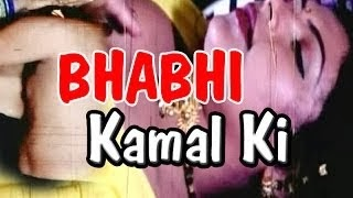 Hot Hindi Movie 'Bhabhi Kamal Ki' Watch Online
