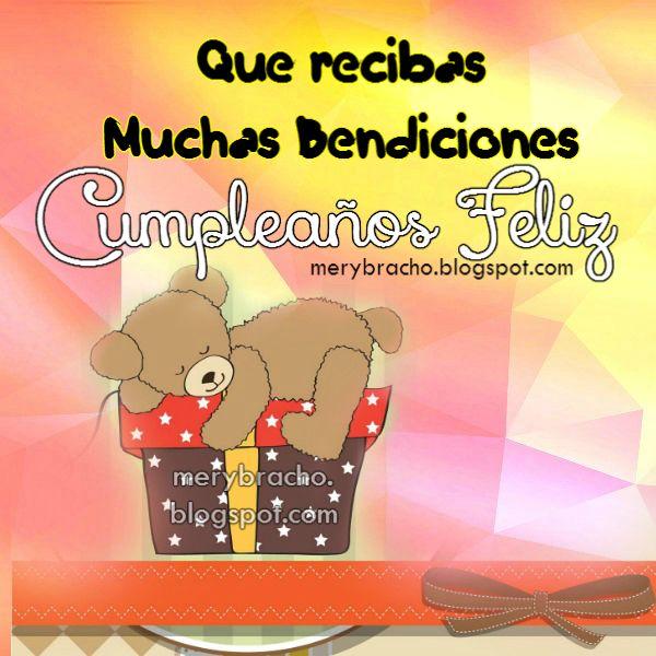 Imagen cristiana de cumpleaños por Mery Bracho-. Linda tarjeta de cumpleaños para felicitar con bonito mensaje cristiano corto y con palabras de aliento.