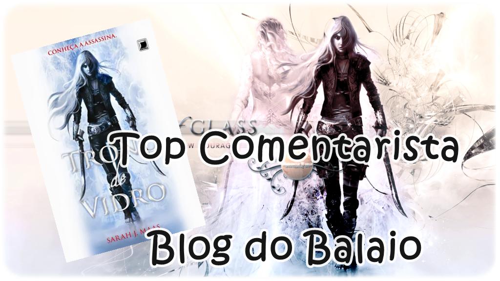 http://balaiodelivros.blogspot.com.br/2015/02/top-comentarista-do-blog-do-balaio.html