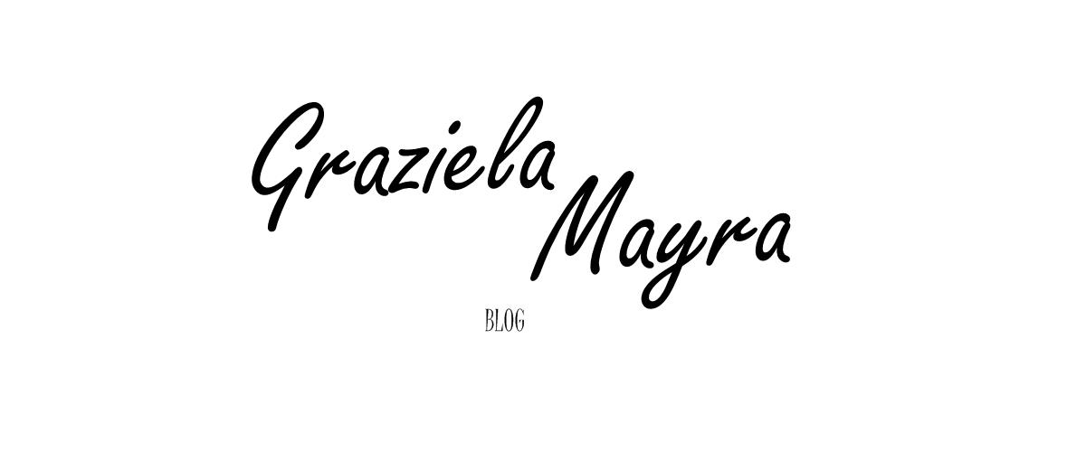 Graziela Mayra Blog