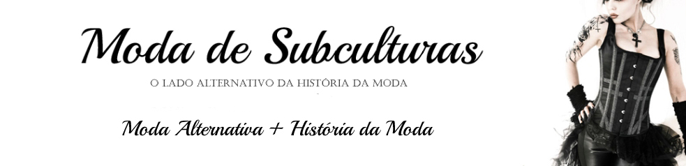 [ Moda de Subculturas ]