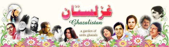 Ghazalistan - A Garden of Urdu Ghazals
