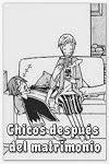 http://shojo-y-josei.blogspot.com.es/2014/08/chicos-despues-del-matrimonio.html