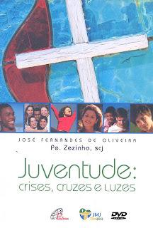 Juventude: Crises, Cruzes e Luzes - DVDRip Nacional