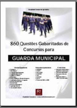 860 Questões Gabaritadas de Concurso para Guarda Municipal e Informática para Concursos