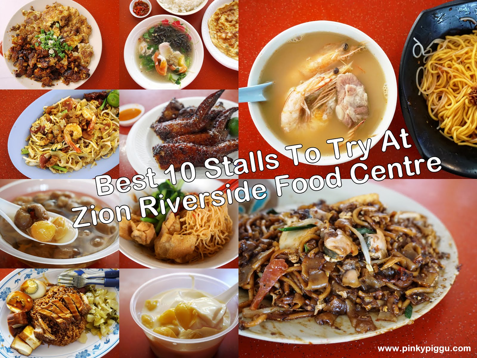 Best 10 Stalls To Try At Zion Riverside Food Centre!