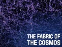 Kết Cấu Của Vũ Trụ - Pbs Nova The Fabric Of The Cosmos