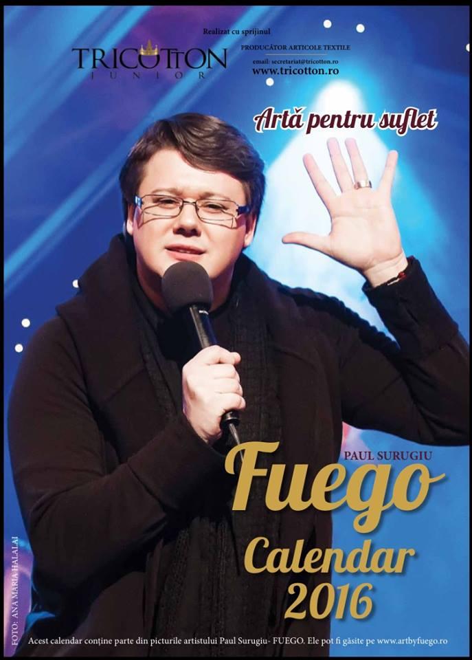 """FUEGO - """"Artă pentru suflet"""", Calendar 2016"""