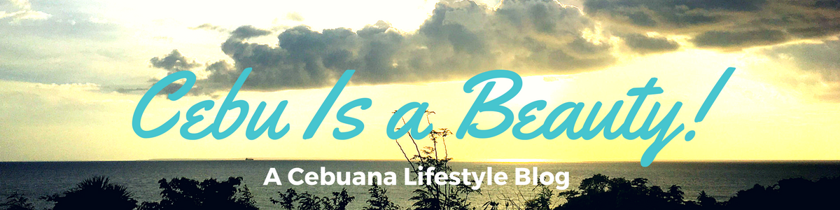 Cebu Is a Beauty | A Cebuana Lifestyle Blog
