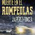 Muerte en el Rompeolas - Autor J.A.Pérez-Foncea
