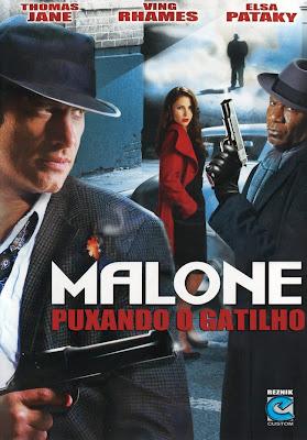 Filme Malone: Puxando o Gatilho – Dublado