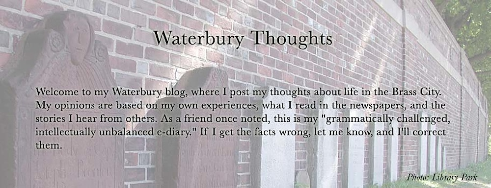 Waterbury Thoughts
