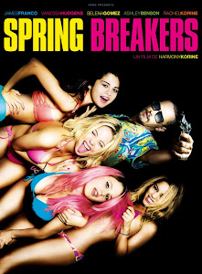 Poster Of Hollywood Film Spring Breakers (2013) In 300MB Compressed Size PC Movie Free Download At worldfree4u.com