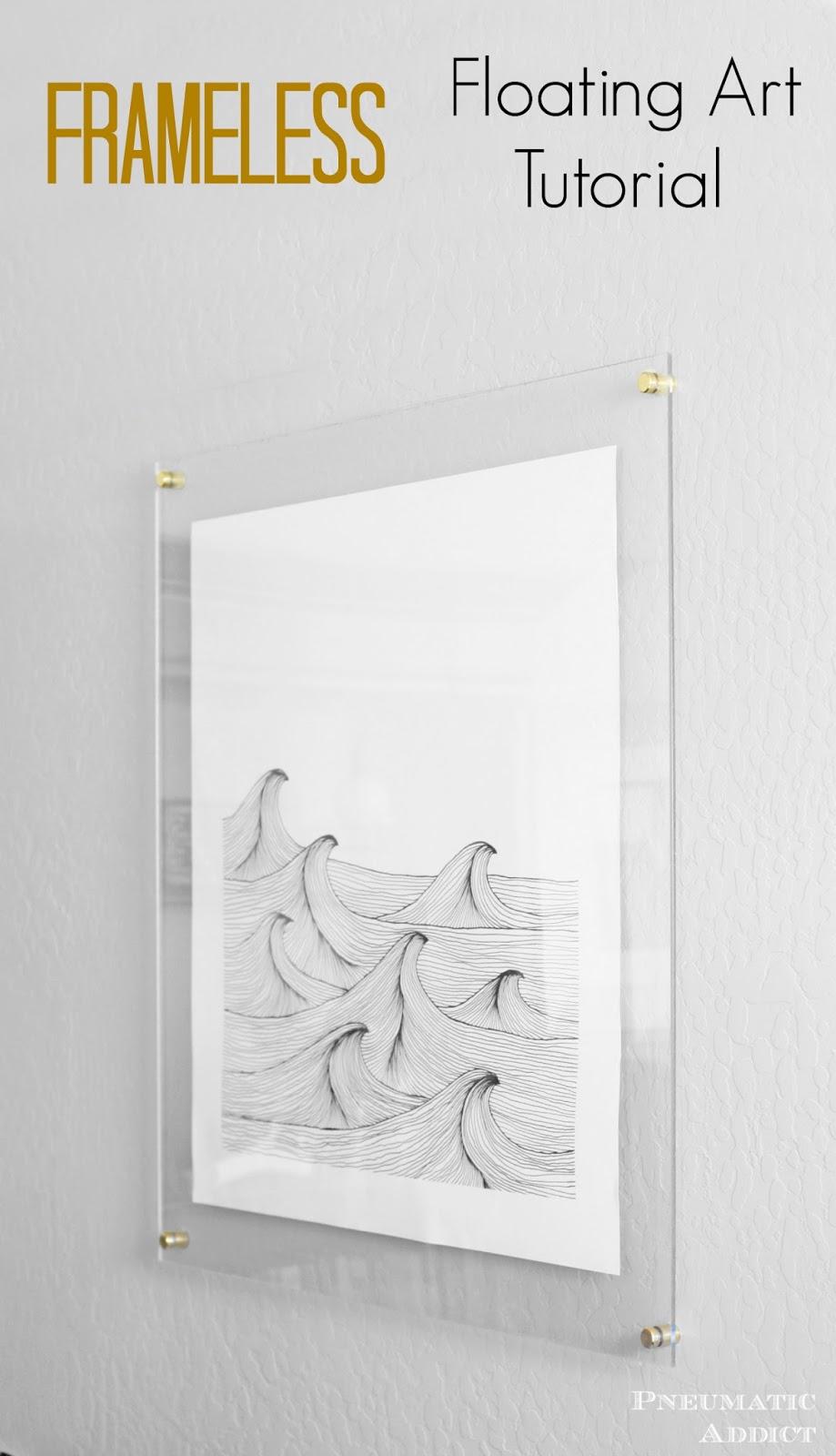 Pneumatic Addict : Frameless Floating Art Tutorial