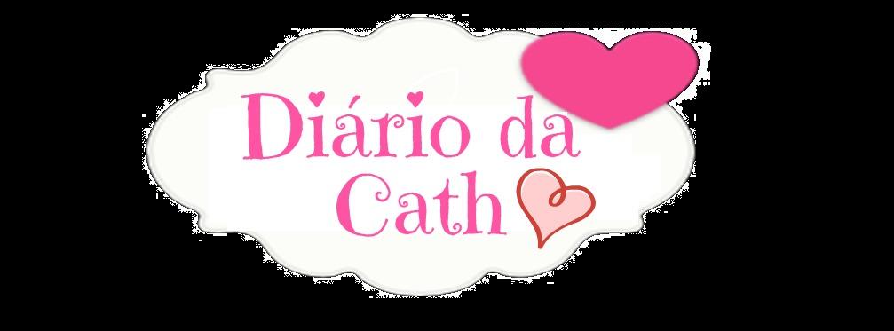 Diário da Cath