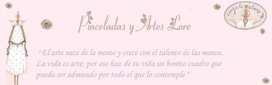 PINCELADAS Y ARTES LORE